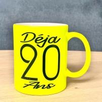 """Mug """"Déja 20 Ans"""" couleur Jaune fluo"""